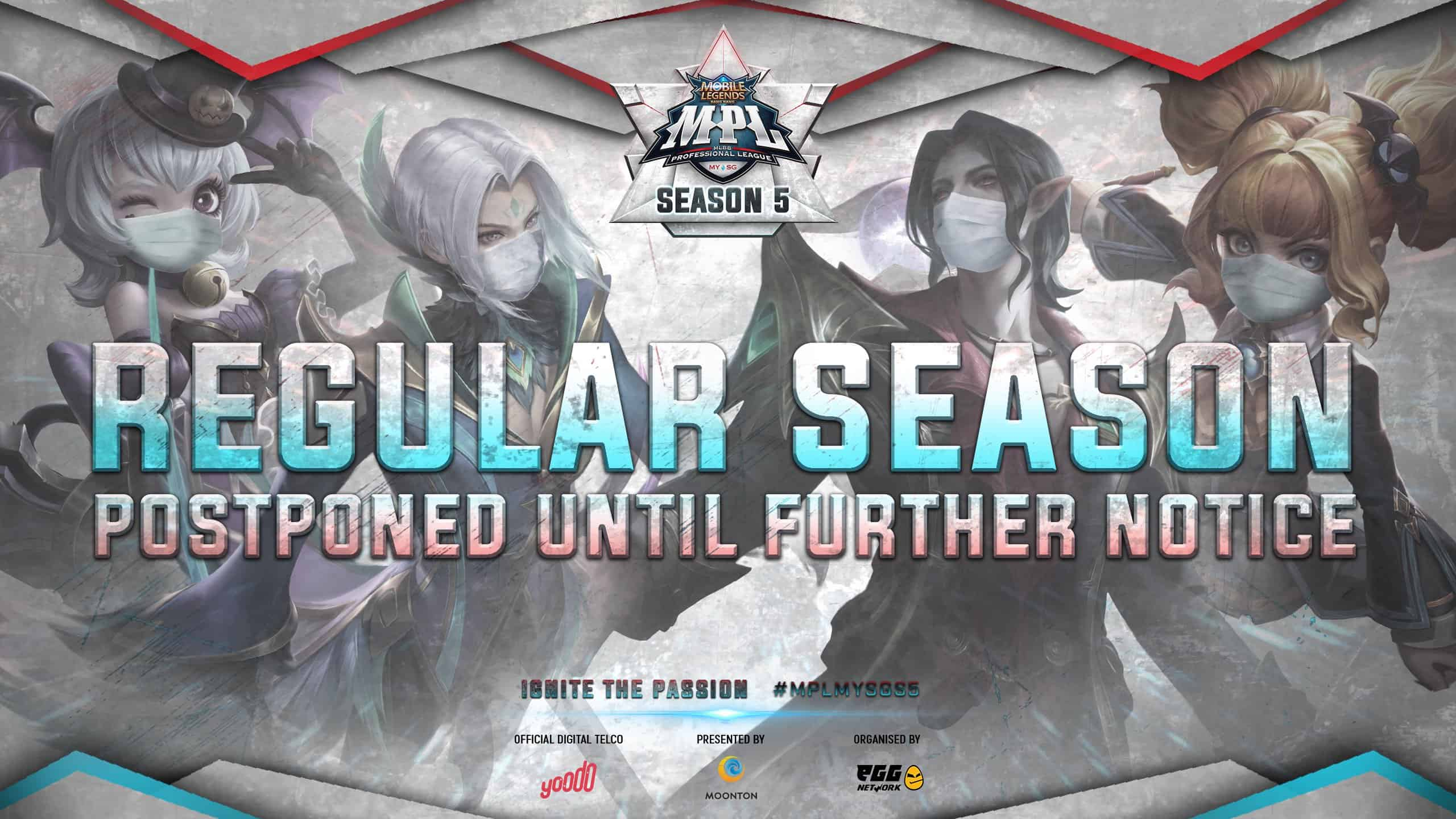 Mobile Legends Bang Bang Professional League Malaysia And Singapore Postponed Due To Current Covid 19 Situation Egg Network